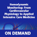 Hemodynamic Monitoring On Demand