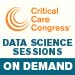 49th Critical Care Congress 2020 Data Science Sessions On De