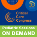 50th Critical Care Congress Pediatric Sessions On Demand