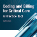 Coding and Billing for Critical Care 6th Edition Print