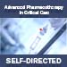 Self-Directed Advanced Pharmacotherapy in Critical Care
