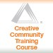 Creative Community Training Course