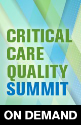 Critical Care Quality Summit On Demand