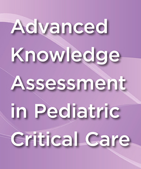 Advanced Knowledge Assessment Pediatrics