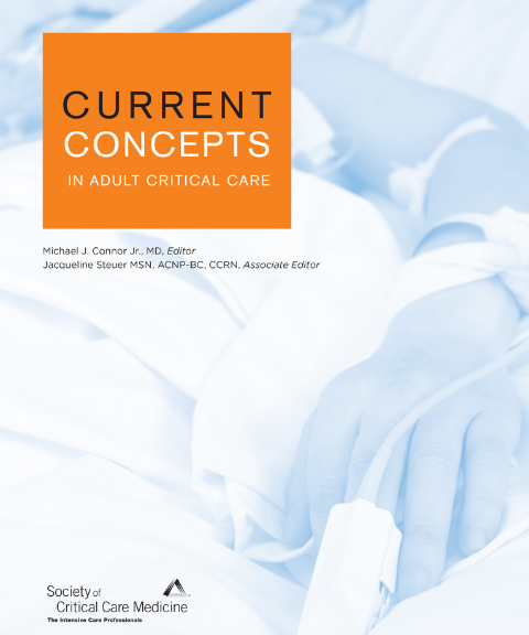 Current Concepts in Adult Critical Care 2020