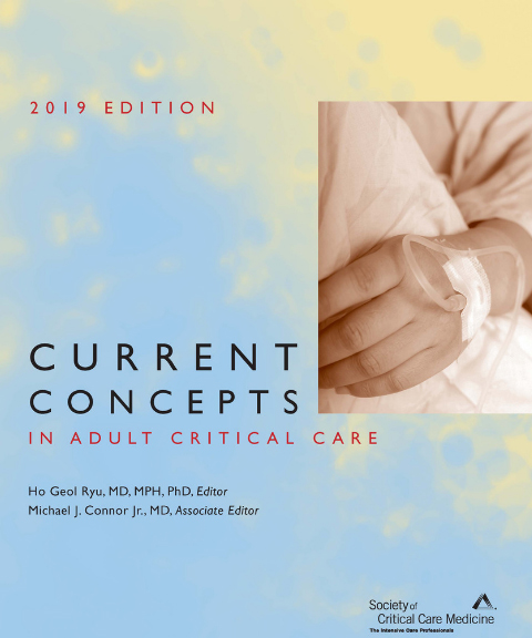 Current Concepts in Adult Critical Care 2019
