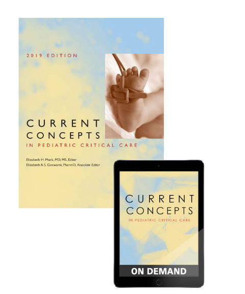 Current Concepts in Pediatric Critical Care 2019 Bundle