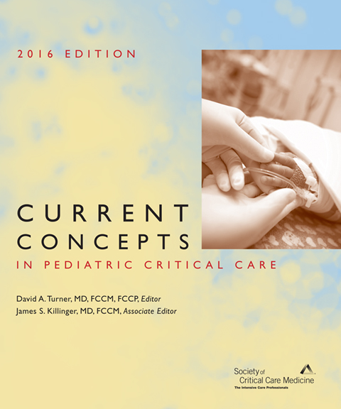 Current Concepts in Pediatric Critical Care 2016 Print