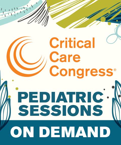 49th Critical Care Congress 2020 Pediatric Sessions On Dema