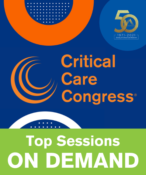 50th Critical Care Congress Top Sessions On Demand