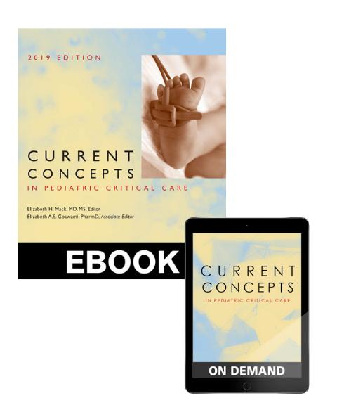 Current Concepts in Pediatric Critical Care 2019 eBundle