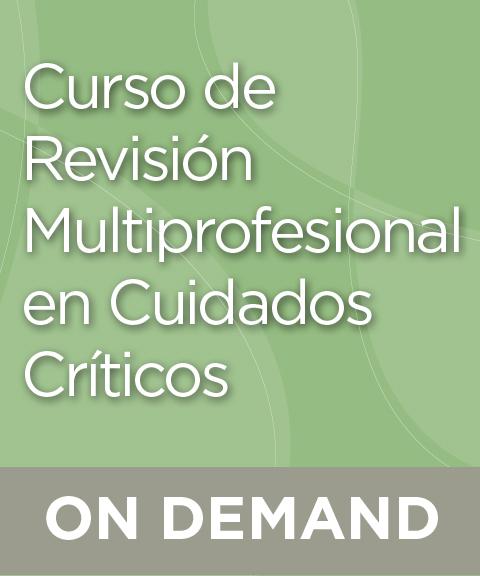 Curso de Revisión Multiprofesional en Cuidados Críticos