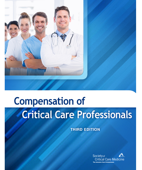 Compensation of Critical Care Professionals, Third Ed EBook